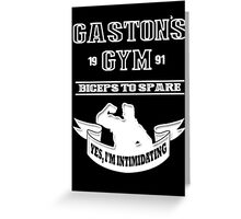 Gaston's Gym White Greeting Card