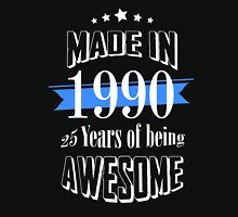 Made in 1990 25 years of being awesome T-Shirt