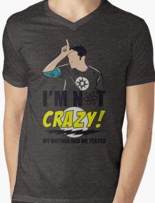 I am not Crazy Mens V-Neck T-Shirt