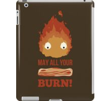 May all your BACON BURN!! iPad Case/Skin
