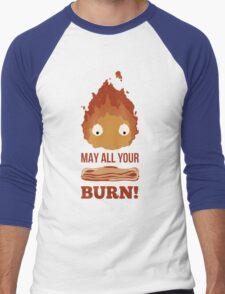 May all your BACON BURN!! Men's Baseball ¾ T-Shirt