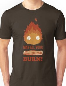 May all your BACON BURN!! Unisex T-Shirt