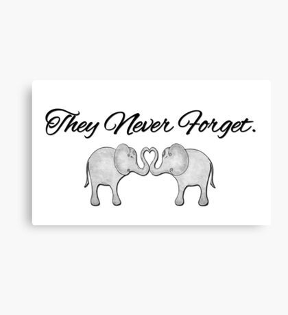 They never forget Canvas Print