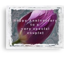 For Jerry and Sherry~Happy Anniversary Canvas Print