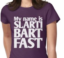 My name is Slartibartfast Womens Fitted T-Shirt
