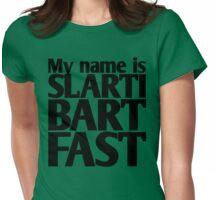 My name is Slartibartfast (black) Womens Fitted T-Shirt