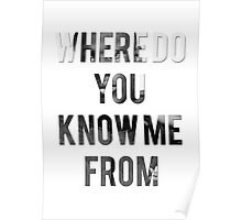 STORMZY // WHERE DO YOU KNOW ME FROM Poster