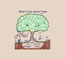 What I Love About Trees T-Shirt