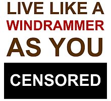 Live like a Windrammer as you Fuck (SFW) by ABOhiccups