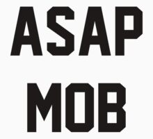 ASAP MOB by LYRICSPNG