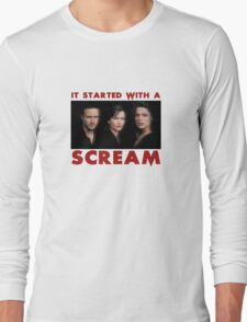 It Started With A Scream Long Sleeve T-Shirt
