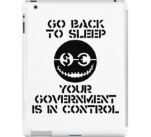 GO BACK TO SLEEP....... iPad Case/Skin