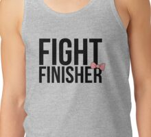 """Fight Finisher""  Tank Top"