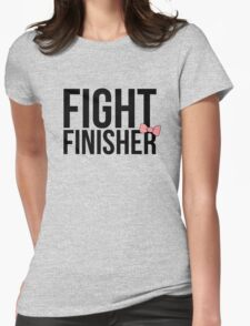 """Fight Finisher""  Womens Fitted T-Shirt"
