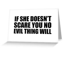 """No Evil Thing Will"" Greeting Card"