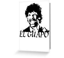 El Guapo (1) Greeting Card