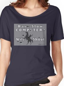Have Slow Computer? Will Shoot (with bullet holes) Women's Relaxed Fit T-Shirt