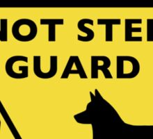 Cardigan Welsh Corgi Humorous Guard Dog Warning Sticker