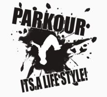 Parkour - Its A Life Style Kids Clothes