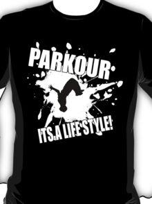 Parkour - Its A Life Style T-Shirt