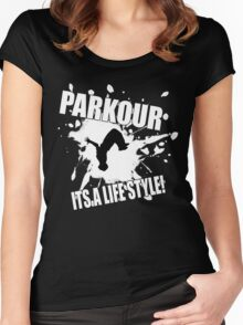 Parkour - Its A Life Style Women's Fitted Scoop T-Shirt