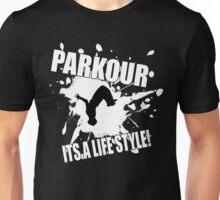 Parkour - Its A Life Style Unisex T-Shirt