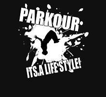 Parkour - Its A Life Style Unisex T-Shirt