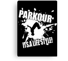 Parkour - Its A Life Style Canvas Print