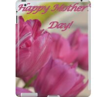 Happy Mother's Day! iPad Case/Skin