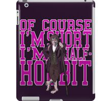 Of COURSE I'm Short- I'M HALF HOBBIT (Purple) iPad Case/Skin