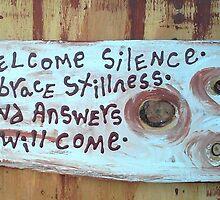 welcome silence embrace stillness by songsforseba