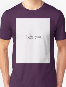 I Coffee You T-Shirt