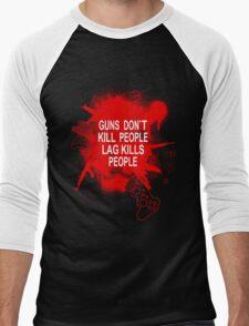 Guns Don't kill People - Lag Kills People Men's Baseball ¾ T-Shirt