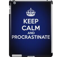 Keep Calm and Procrastinate iPad Case/Skin