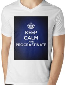 Keep Calm and Procrastinate Mens V-Neck T-Shirt