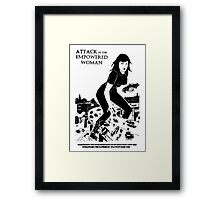 'Attack of the empowered woman' Framed Print