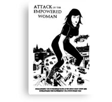 'Attack of the empowered woman' Canvas Print