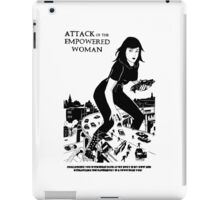 'Attack of the empowered woman' iPad Case/Skin