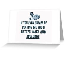 Muhammad Ali Fist Quote T Shirt Greeting Card