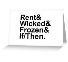 Idina Menzel Show List (Black Text) Greeting Card
