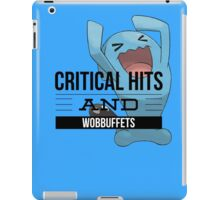 Critical Hits and Wobbuffets! iPad Case/Skin