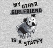 My Other Girl Friend is a Staffy (black and white pic) by StaffyDognCo