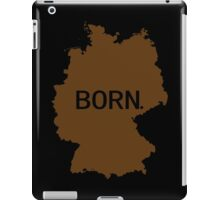 Born German  iPad Case/Skin
