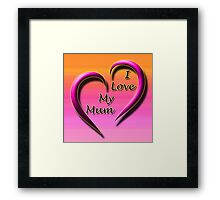 Beautiful Cushions/ Mothers day/ Heart you mum Framed Print