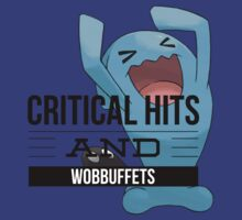Critical Hits and Wobbuffets! by GeneralAugust