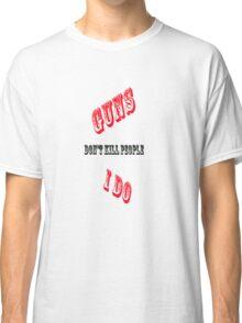 Guns Classic T-Shirt