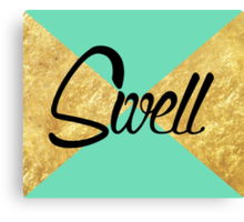 """""""Swell"""" Gold Leaf Golden Teal Green Blue Font Typography Funny Silly Humor Modern Clean Lines Geometric Triangles Canvas Print"""