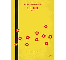 No048 My Kill Bill - part 1 minimal movie poster Photographic Print