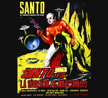 Santo vs. The Invasion of the Martians! '67 Unisex T-Shirt