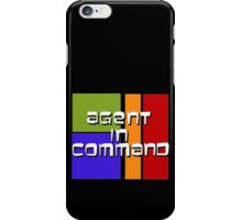 I am Agent in Command  iPhone Case/Skin